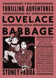 Sydney Padua: The Thrilling Adventures of Lovelace and Babbage, Buch