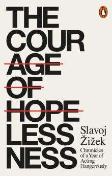 Slavoj Zizek: The Courage of Hopelessness, Buch