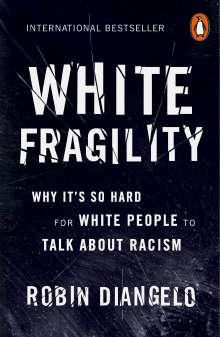 Robin DiAngelo: White Fragility, Buch
