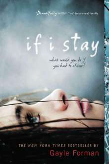 Gayle Forman: If I Stay, Buch