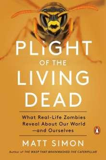 Matt Simon: Plight Of The Living Dead, Buch