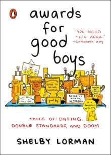 Shelby Lorman: Awards for Good Boys, Buch