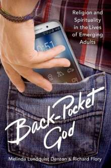 Melinda Lundquist Denton: Back-Pocket God: Religion and Spirituality in the Lives of Emerging Adults, Buch