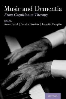 Music and Dementia: From Cognition to Therapy, Buch