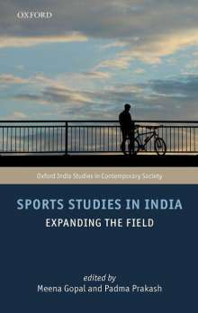 Padma Prakash: Sports Studies in India: Expanding the Field, Buch