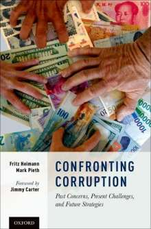 Fritz Heimann: Confronting Corruption: Past Concerns, Present Challenges, and Future Strategies, Buch
