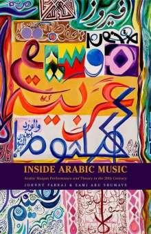 Johnny Farraj (Arabic Musician, Information Technology Consultant): Inside Arabic Music, Buch
