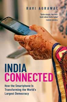 Ravi Agrawal (Journalist, Journalist, CNN): India Connected, Buch
