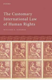 William A. Schabas: The Customary International Law of Human Rights, Buch