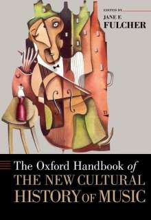 The Oxford Handbook of the New Cultural History of Music, Buch