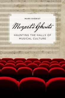 Mark Everist: Everist, M: MOZARTS GHOSTS, Buch