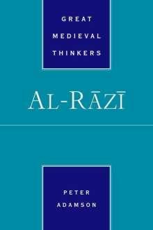 Peter Adamson: Al-R=az=i, Buch