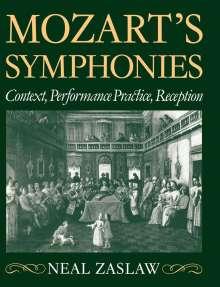 Neal Zaslaw: Mozart's Symphonies, Buch