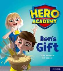 Tony Bradman: Hero Academy: Oxford Level 4, Light Blue Book Band: Ben's Gift, Buch