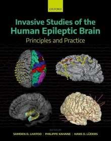 Samden D. Lhatoo: Invasive Studies of the Human Epileptic Brain, Buch