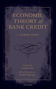 L. Albert Hahn: Economic Theory of Bank Credit, Buch