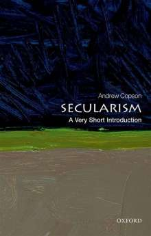 Andrew Copson: Secularism: A Very Short Introduction, Buch