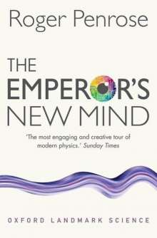 Roger Penrose: The Emperor's New Mind, Buch