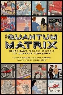 Gershon Kurizki: The Quantum Matrix, Buch