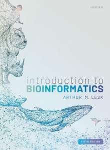 Arthur Lesk: Introduction to Bioinformatics, Buch