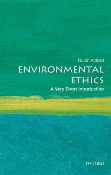 Robin Attfield: Environmental Ethics, Buch