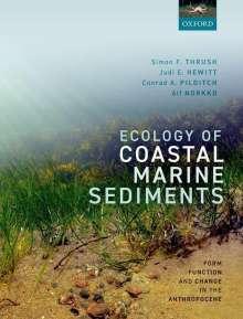 Simon Thrush (Director, Director, Institute of Marine Science, University of Auckland, New Zealand): Ecology of Coastal Marine Sediments, Buch