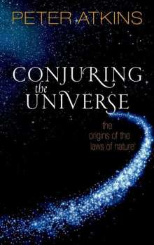 Peter Atkins: Conjuring the Universe, Buch