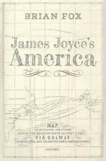 Brian Fox: James Joyce's America, Buch