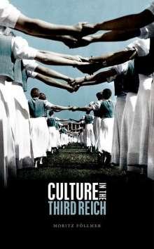 Moritz Follmer: Culture in the Third Reich, Buch