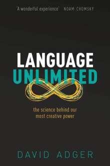 David Adger: Language Unlimited, Buch