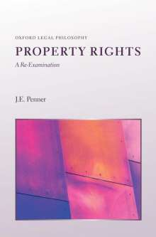 J. E. Penner: Property Rights: A Re-Examination, Buch