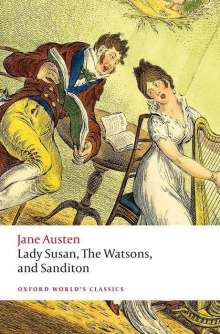 Jane Austen: Lady Susan, The Watsons, and Sanditon, Buch