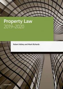 Abbey, Robert (Judge of the First-tier Tribunal (Property Chamber); former Professor of Legal Education and Practice, University of Westminster): Property Law 2019-2020, Buch