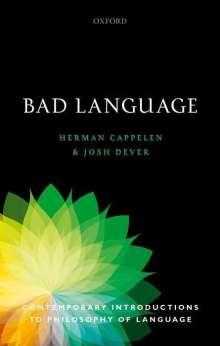 Herman Cappelen: Bad Language, Buch