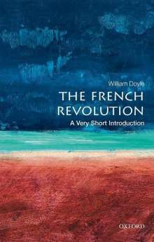 William Doyle: The French Revolution: A Very Short Introduction, Buch