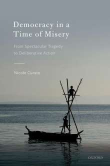 Nicole Curato: Democracy in a Time of Misery, Buch