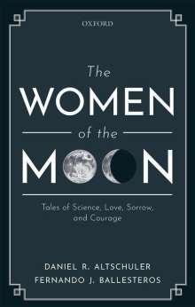 Daniel R. Altschuler: The Women of the Moon, Buch