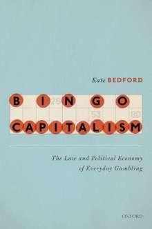 Kate Bedford: Bingo Capitalism, Buch