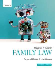 Stephen Gilmore (Barrister, Lincoln's Inn and Professor of Family Law, King's College London): Hayes & Williams' Family Law, Buch