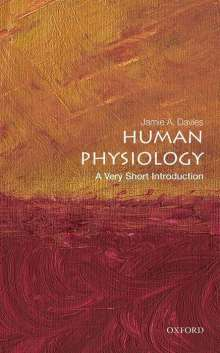 Jamie A. Davies: Human Physiology: A Very Short Introduction, Buch