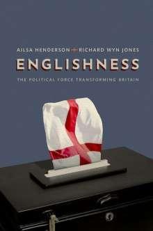 Ailsa Henderson (Henderson is Professor of Political Science, Henderson is Professor of Political Science, University of Edinburgh): Englishness, Buch