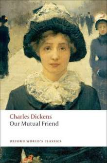 Charles Dickens: Our Mutual Friend, Buch