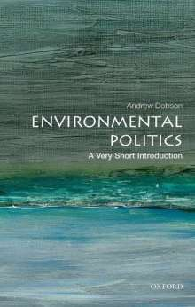 Andrew Dobson: Environmental Politics: A Very Short Introduction, Buch
