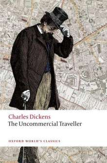 Charles Dickens: The Uncommercial Traveller, Buch
