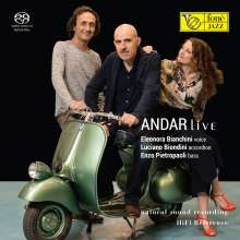 Eleonora Bianchini, Luciano Biondini & Enzo Pietropaoli: Andar Live (Natural Sound Recording), Super Audio CD