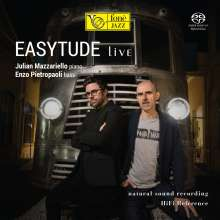 Julian Mazzariello & Enzo Pietropaoli: Easytude Live (Natural Sound Recording), Super Audio CD