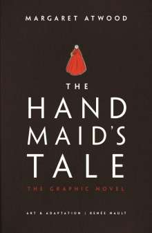 Margaret Atwood (geb. 1939): Handmaid's Tale (Graphic Novel), Buch