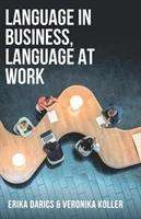 Erika Darics: Language in Business, Language at Work, Buch