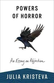 Julia Kristeva: Powers of Horror, Buch