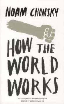 Noam Chomsky: How the World Works, Buch